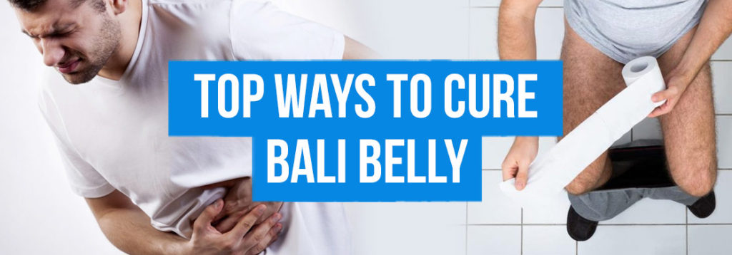 Top ways to Cure Bali Belly