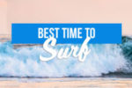 Best time to Surf in Bali