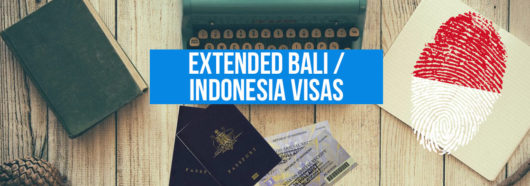 How to Extended Your Bali Visa