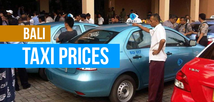 Bali Taxi Prices  Destination Unknown Bali Taxi Prices