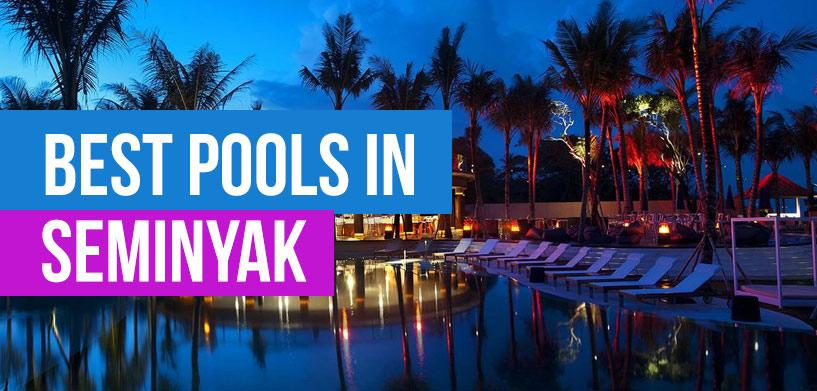 Best Pools in Seminyak