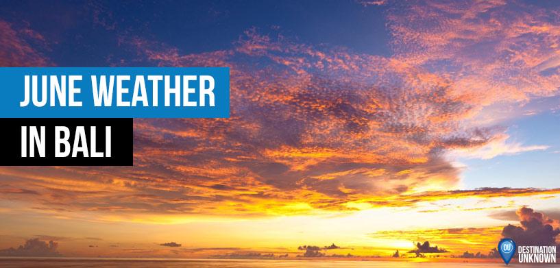 June Weather in Bali