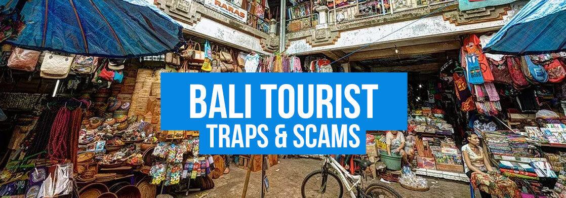 Bali Tourist Traps & Scams