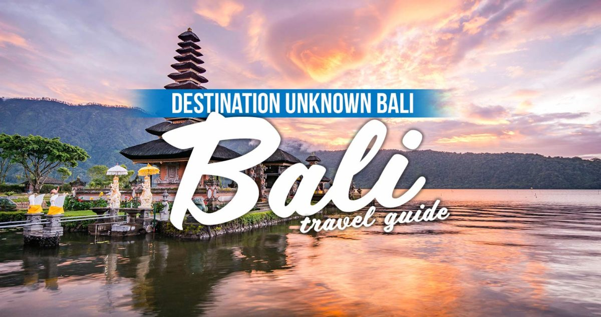 Destination Unknown Bali