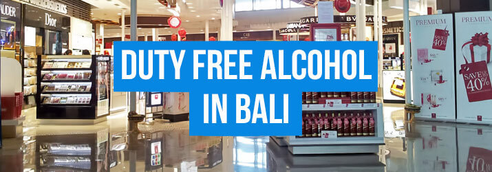 Duty Free Alcohol in Bali