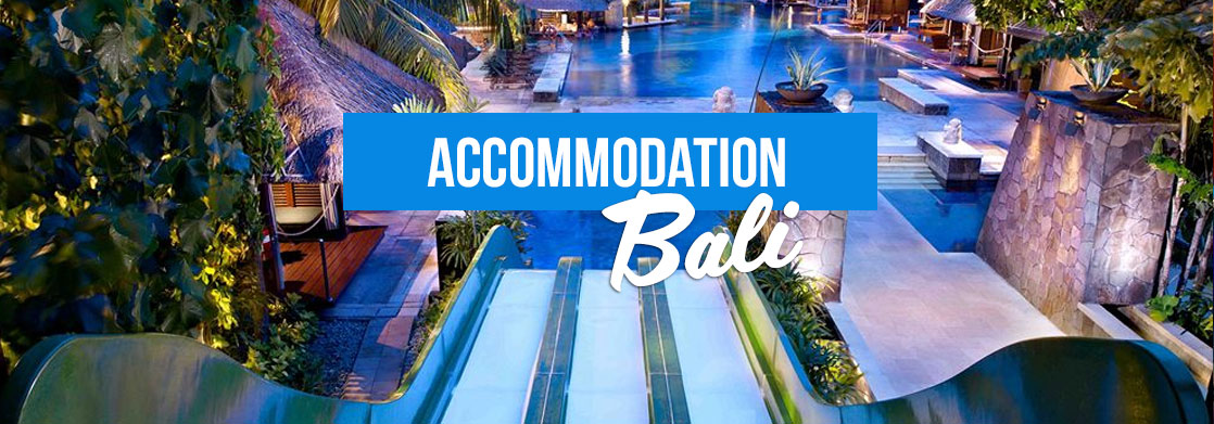 Accommodation in Bali