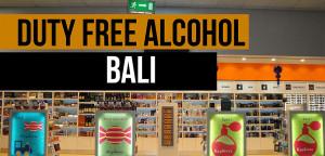 Duty free Alcohol in Bali  Bali Sidebar Info Duty free alcohol in bali