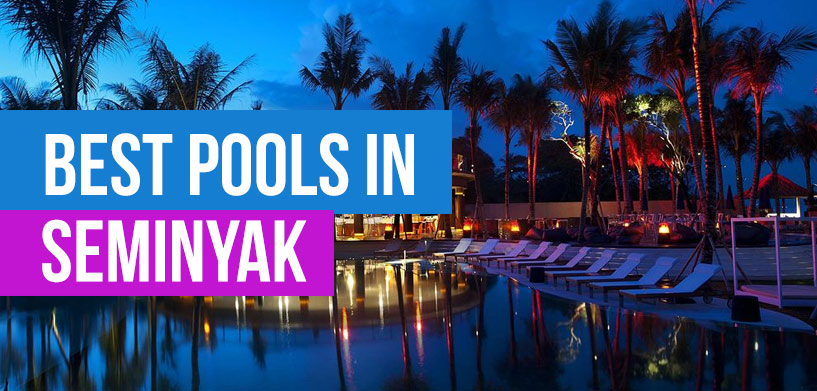 Best Pools in Seminyak